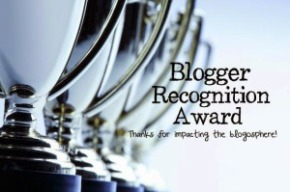 Blogger Recognition Award!!
